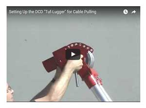 Tuf-Lugger Cable Puller Setup Instructional Video